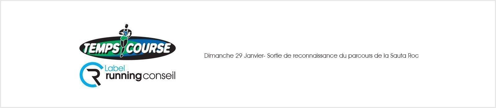Dimanche 29 Janvier- Sortie de reconnaissance du parcours de la Sauta Roc
