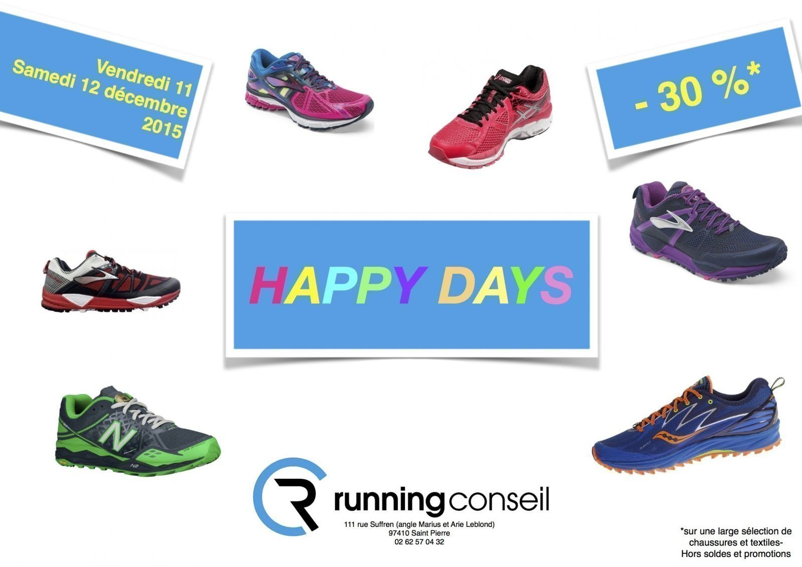 HAPPY DAYS - 30 % Running Conseil la Réunion